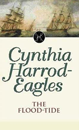 Morland Dynasty 9: The Flood-tide by Cynthia Harrod-Eagles(1986-02-20)