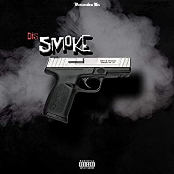 Dis Smoke