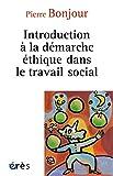 Introduction a la Démarche Éthique Dans le Travail Social (Connaissances de la diversité)