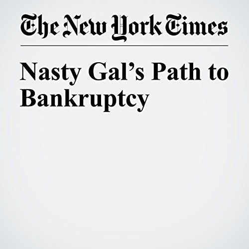 Nasty Gal's Path to Bankruptcy cover art