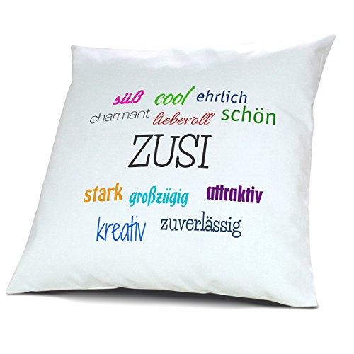 Kopfkissen mit Namen Zusi - Motiv Positive Eigenschaften, 40 cm, 100% Baumwolle, Kuschelkissen, Liebeskissen, Namenskissen, Geschenkidee, Deko