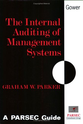 The Internal Auditing of Management Systems: A Parsec Guide (PARSEC guides)