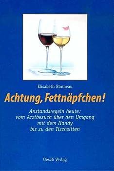 Hardcover Achtung, Fettnäpfchen. [German] Book