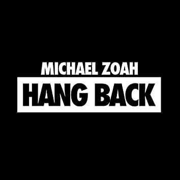 Hang Back