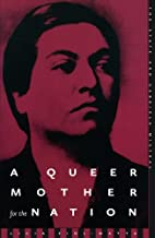 A Queer Mother For The Nation: The State And Gabriela Mistral
