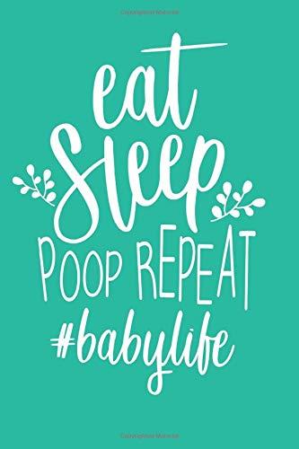 My Baby's Eat Poop Sleep Book!