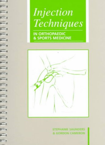 Injection Techniques: in Orthopaedic & Sports Medicine