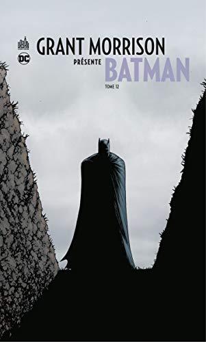 Grant Morrison présente Batman - Tome 12 - Requiem - Partie 2