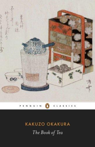 The Book of Tea: Penguin Classics (English Edition)