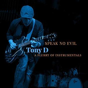 Speak No Evil - A Flurry of Instrumentals