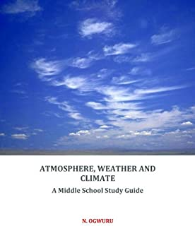 Atmosphere, Weather and Climate. A Middle School Study Guide (English Edition)