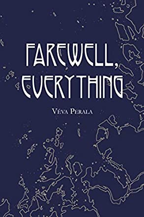 Farewell, Everything