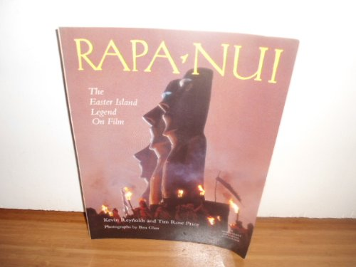 Rapa Nui: The Easter Island Legend on Film (A Newmarket Pictorial Moviebook)