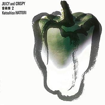 音楽畑2 JUICY & CRISPY