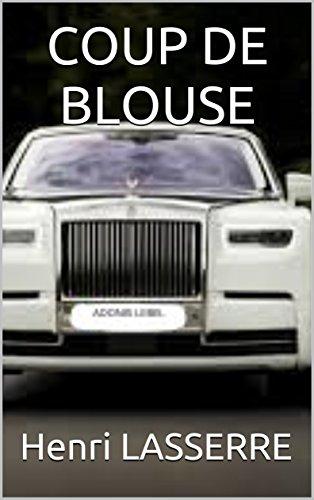 COUP DE BLOUSE (ADONIS LEBEL t. 6)