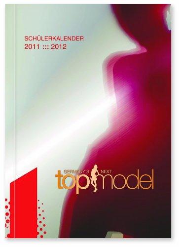 JALAG Solitäre Schülerkalender 2011/2012: Germany's next Topmodel