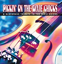Pickin on the Dixie Chicks