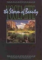 Yosemite: The Storm of Beauty [DVD]