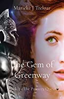 The Gem of Greenway: Book 3 - The Panacea Quest