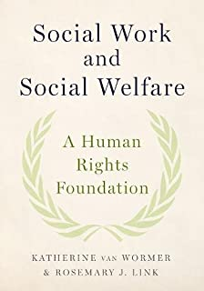 Social Work and Social Welfare: A Human Rights Foundation