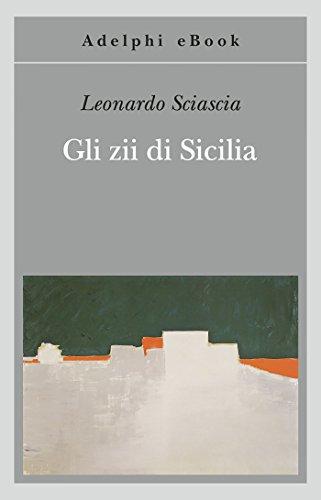 Gli zii di Sicilia (Gli Adelphi Vol. 428)