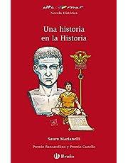 Una historia en la Historia (Castellano - A Partir De 12 Años - Altamar)