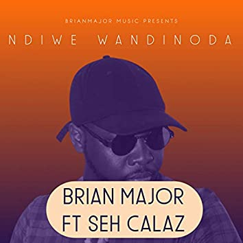Ndiwe Wandinoda