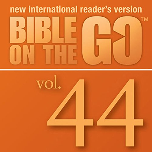 Bible on the Go, Vol. 44: The Story of Saul; Peter and Cornelius; Peter in Prison (Acts 9-12) audiobook cover art