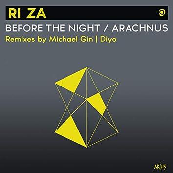 Before The Night / Arachnus