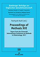 Proceedings of Methods XVI: Papers from the Sixteenth International Conference on Methods in Dialectology, 2017 (Bamberger Beitraege Zur Englischen Sprachwissenschaft / Bamberg Studies in English Linguistics)