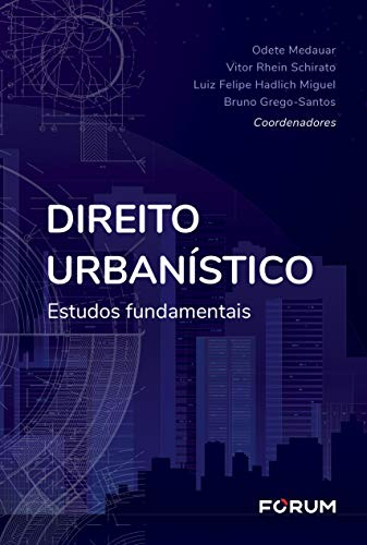 Direito Urbanístico: Estudos Fundamentais