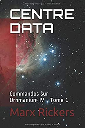 CENTRE DATA: Commandos sur Ornmanium IV