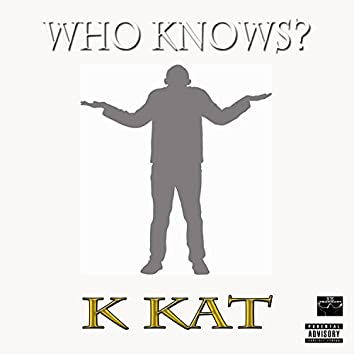 Who Know's