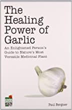 The Healing Power of Garlic by Paul Bergner (2001-05-04)