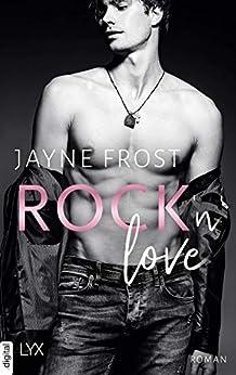 Rock'n'Love (Rock'n'Love-Reihe 1) von [Jayne Frost, Cécile G. Lecaux]