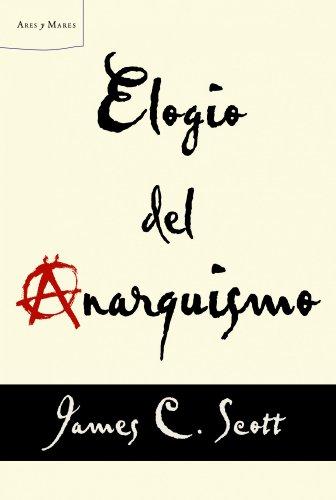 Elogio del anarquismo (Letras de Crítica)