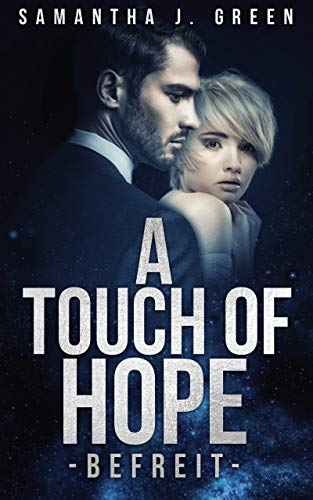 A touch of Hope: befreit