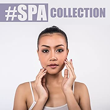 #Spa Collection