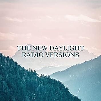 The New Daylight (Radio Versions)