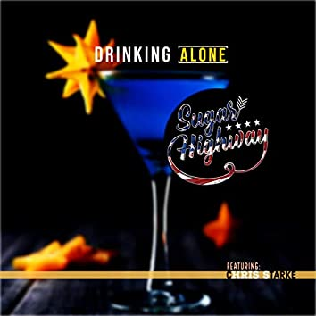 Drinking Alone (feat. Chris Starke)