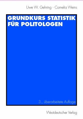 Grundkurs Statistik für Politologen
