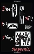 She, He, It, They Happen(s): Life Poetry by: Wanda Blackwell, Benjamin Hicks, and Karen Penn