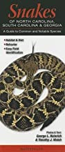 Snakes of North Carolina South Carolina & Georgia( A Guide to Common and Notable Species)[SNAKES OF NORTH CAROLINA SOUTH][Other]