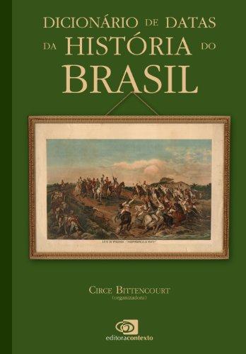 Dicionário de datas da história do Brasil
