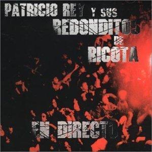 Directo by Rey, Patricio Y Sus Redonditos De Ricota (2001-08-20)