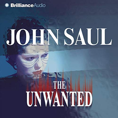 The Unwanted                   Autor:                                                                                                                                 John Saul                               Sprecher:                                                                                                                                 Joyce Bean                      Spieldauer: 5 Std. und 54 Min.     Noch nicht bewertet     Gesamt 0,0