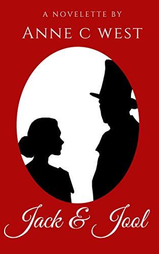 Jack & Jool (Sweet Historical Romance Novelette) by [Anne C. West]