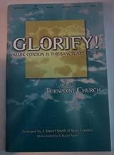 Glorify! Mark Condon and the Sanctuary Choir SATB Songbook (Glorify! Live at Turnpoint Church, SATB)