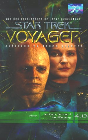 Star Trek Voyager 4.13: Eine/In Furcht und Hoffnung