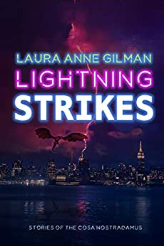 Lightning Strikes by [Laura Anne Gilman]